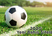 2020 Yeni Bahis Siteleri
