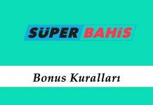 Süperbahis Bonus Kuralları